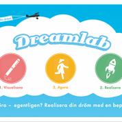 Dreamlab -ett nytt koncept för att realisera din dröm!